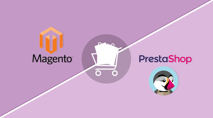 Magento ou Prestashop pour un site e-commerce ?